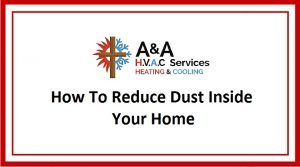 Reduce Dust Inside Your Home